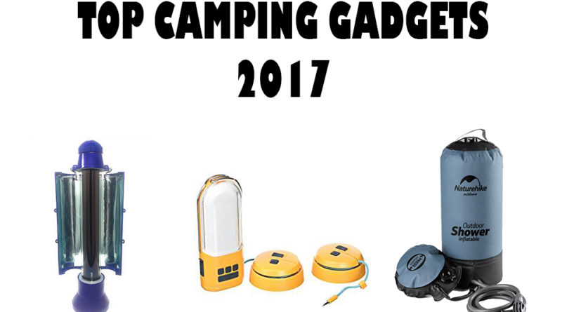 Top Camping Gadgets 2017